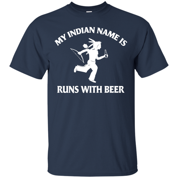 My Indian Name Is Runs With Beer T-Shirt Apparel - The Beer Lodge