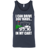 I Can Drive 300 Yards In My Cart Tank Top Apparel - The Beer Lodge
