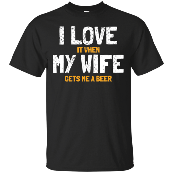 I Love My Wife T-Shirt Apparel - The Beer Lodge