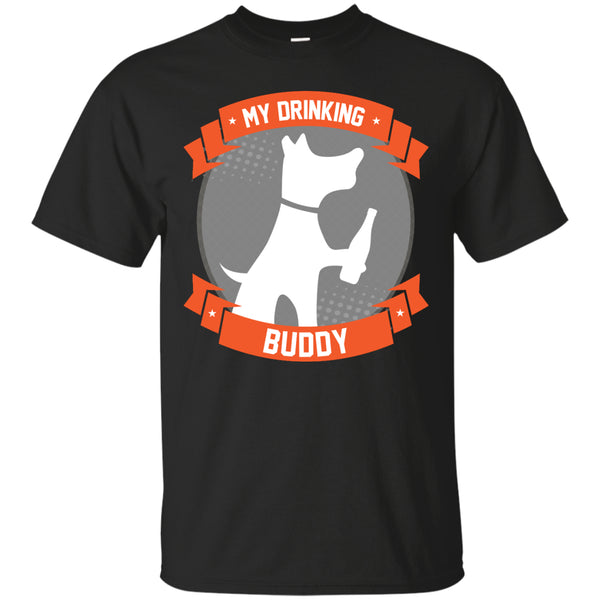 My Drinking Buddy T-Shirt Apparel - The Beer Lodge