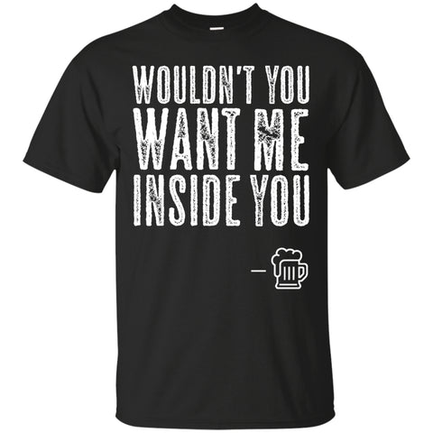 Apparel - Wouldn't You Want Me Inside You?