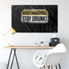 Avoid Hangovers Stay Drunk Flag Wall Flags - The Beer Lodge