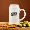I Wonder If Beer Thinks About Me Too Beer Stein Drinkware - The Beer Lodge