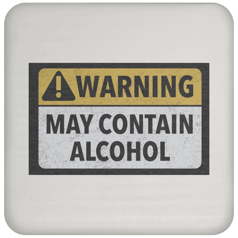 Coaster - May Contain Alcohol Coaster