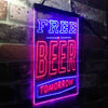 Free Beer Tomorrow Two Color LED Sign (Three Sizes)