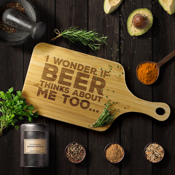 I Wonder If Beer Thinks About Me Too Wooden Cutting Board With Handle Wood Cutting Boards - The Beer Lodge