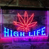 Hemp Leaf High Life Two Color LED Sign (Three Sizes)