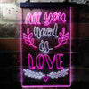 All You Need is Love Bedroom Two Color LED Sign (Three Sizes)
