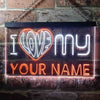 Personalized I Love My Two Colors LED Sign (Three Sizes)