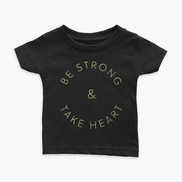 Be Strong & Take Heart gold text in a circle black Infant t-shirt for living the tubie and trach life with a tracheostomy by StomaStoma apparel