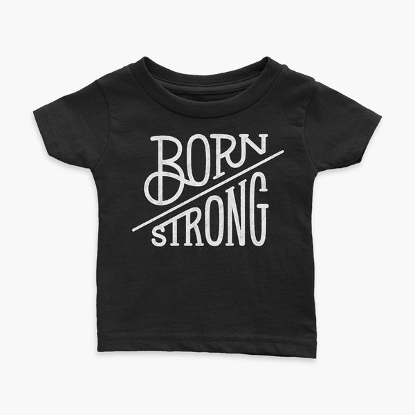 StomaStoma Empower Born Strong Lettering Black T-Shirt Apparel Infant