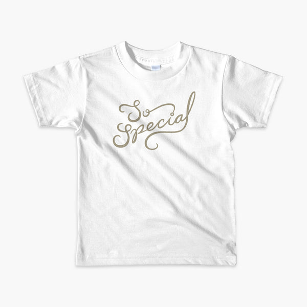 So special in a gold script font on a white kids t-shirt