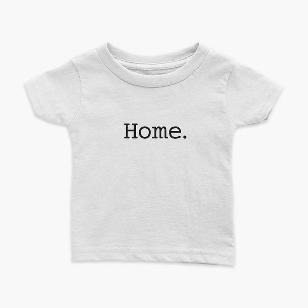 Simply the word home. On the center of the t-shirt on a white adult t-shirt