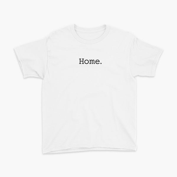 Simply the word home. On the center of the t-shirt on a white youth t-shirt