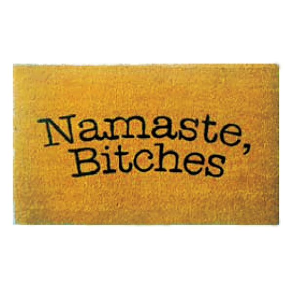 Namaste Bitches Printed Door Mat