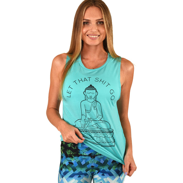 LET THAT SHIT GO AQUA FLOWY MUSCLE TANK - Funky Yoga  Gear & Accessories