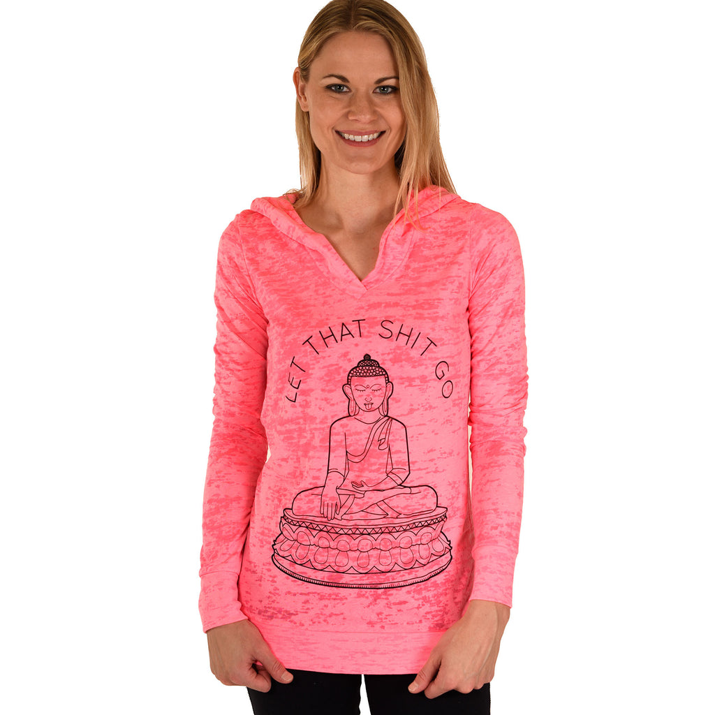 LET THAT SHIT GO BURNOUT HOODIE - Funky Yoga  Gear & Accessories