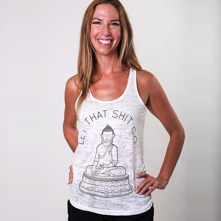 LET THAT SHIT GO BURNOUT RACER TANK - Funky Yoga  Gear & Accessories