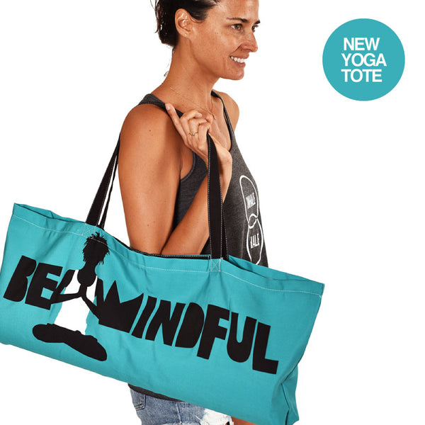 BE MINDFUL WATERPROOF RECYCLED YOGA TOTE BAG  30X10 - Funky Yoga  Gear & Accessories