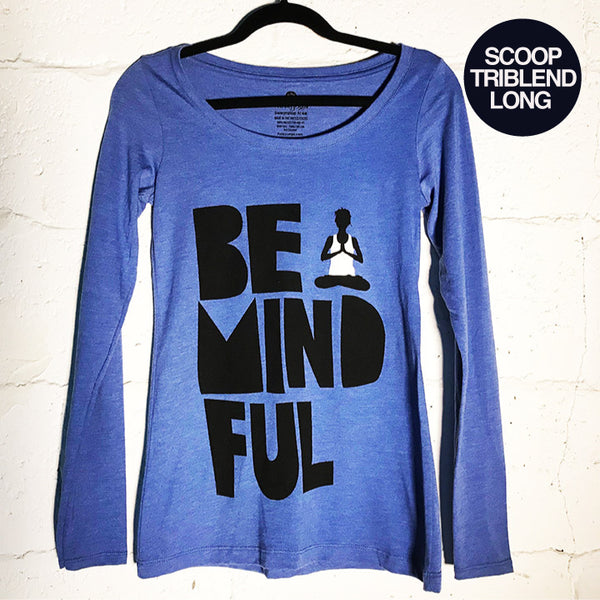 BE MINDFUL HEATHER BLUE SCOOP TRIBLEND LONG - Funky Yoga  Gear & Accessories