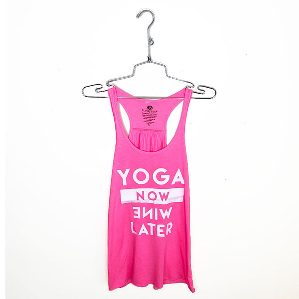 YOGA NOW WINE LATER  ~ HOT PINK FLOWY RACER TANK