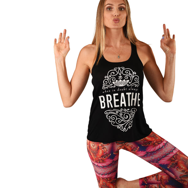 WHEN IN DOUBT BREATHE FLOWY RACER TANK