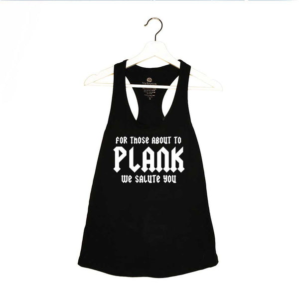 FOR THOSE ABOUT TO PLANK ~ BLACK COTTON RACER TANK