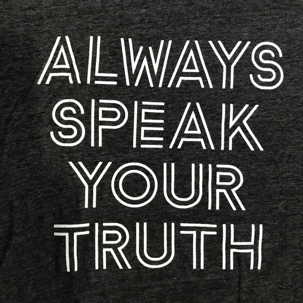 ALWAYS SPEAK YOUR TRUTH ~ SOLID  BLACK COTTON SHEER TEE
