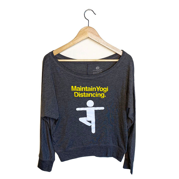 MAINTAIN YOGI DISTANCING~ DARK HEATHER GREY FLOWY / RIB LONG SLEEVE
