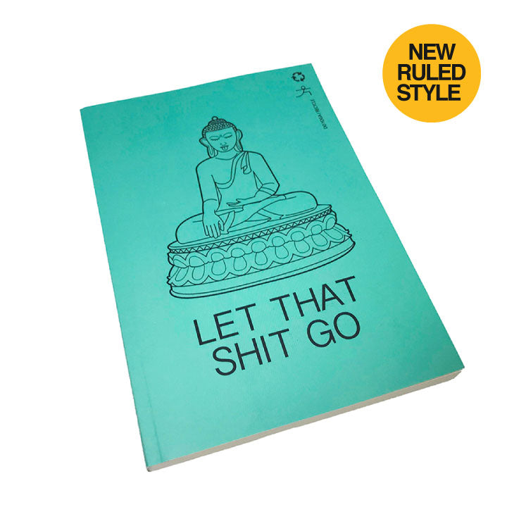 LET THAT SHIT GO 100% POST CONSUMER RECYCLED RULED NOTEBOOK - Funky Yoga  Gear & Accessories