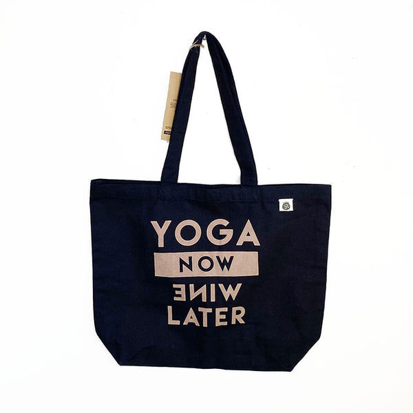 YOGA NOW WINE LATER  ~ 8 OZ BLACK ORGANIC TOTE 19x16