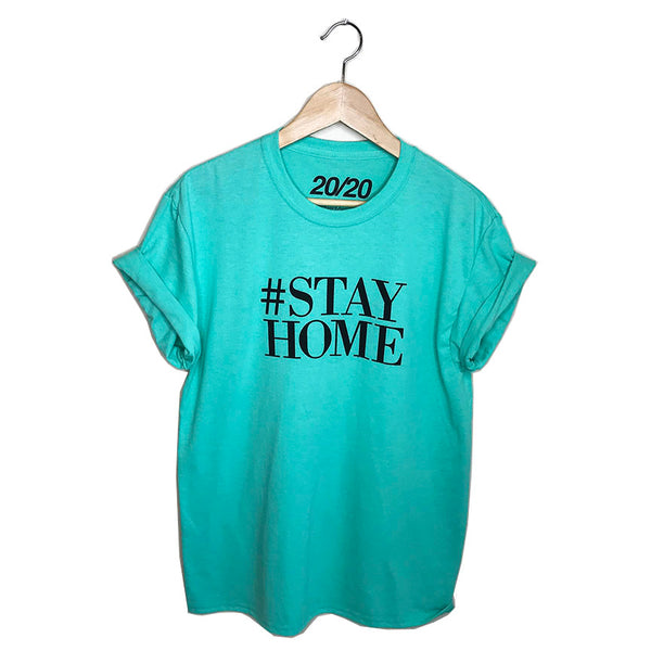 HASHTAG STAY HOME AQUA  UNISEX CREW - FREE SHIPPING USA