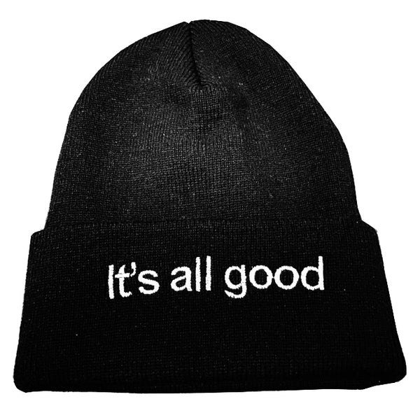 IT'S ALL GOOD ~ EMBROIDERED WINTER BEANIE