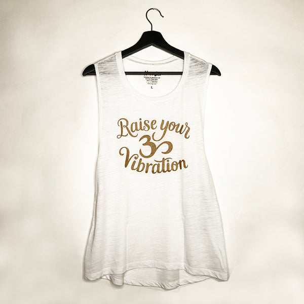 RAISE YOUR VIBRATIONS WHITE FLOWY MUSCLE TANK