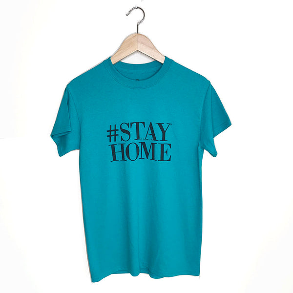 HASHTAG STAY HOME ~ TEAL UNISEX / MEN CREW
