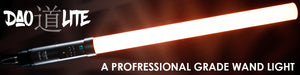 The DaoLite - A Profressional Grade Wand Light