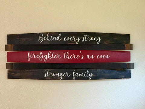 Thin Red Line Firefighter Family Saying