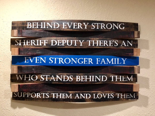 Thin Blue Line Family Barrel Sign
