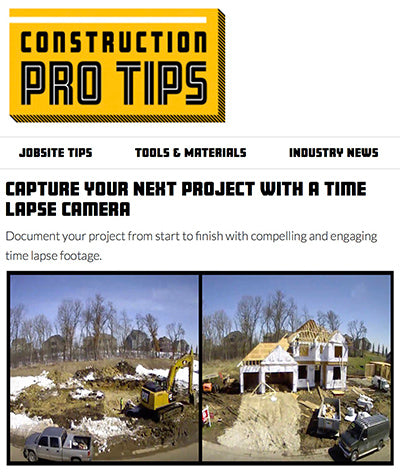 Construction Pro Tips Article - Time Lapse