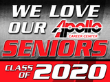 We Love Our Seniors - Apollo Class of 2020 Yard sign