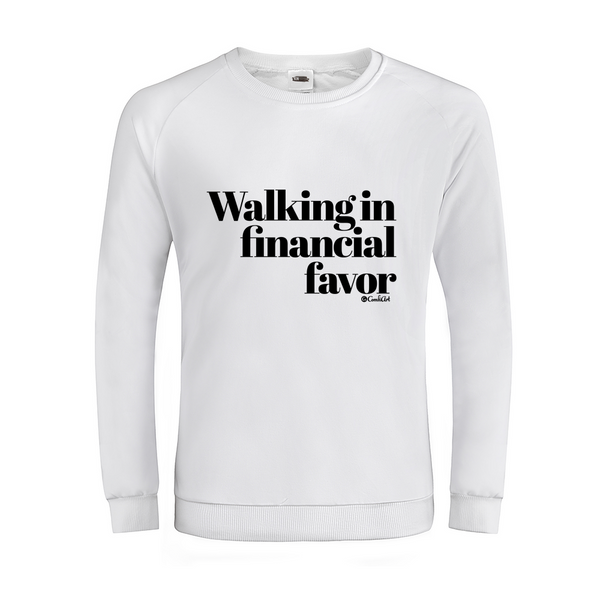 Walking in Financial Favor Men's Graphic Sweatshirt - ComfiArt