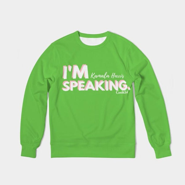 I'm Speaking Green Classic French Terry Crewneck Pullover - ComfiArt
