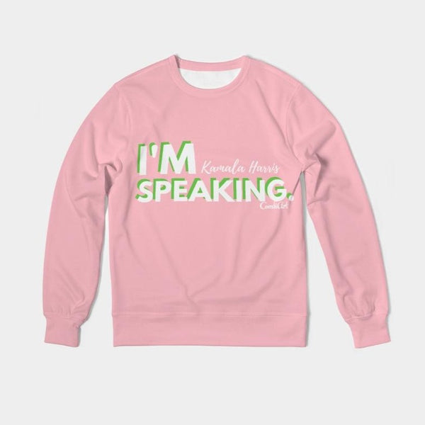 I'm Speaking AKA Classic French Terry Crewneck Pullover - ComfiArt
