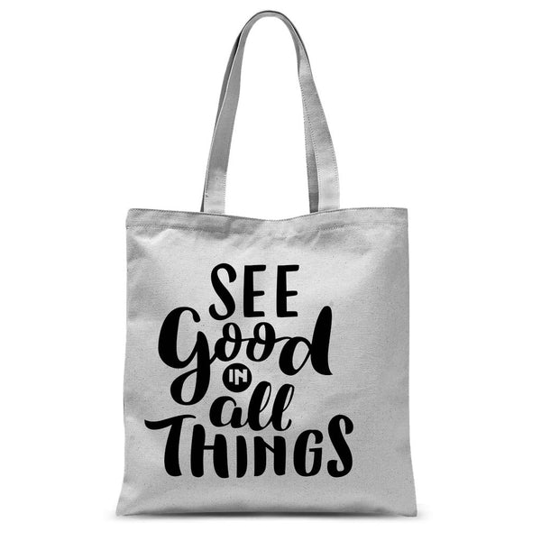 See Good In All Things Tote Bag - ComfiArt