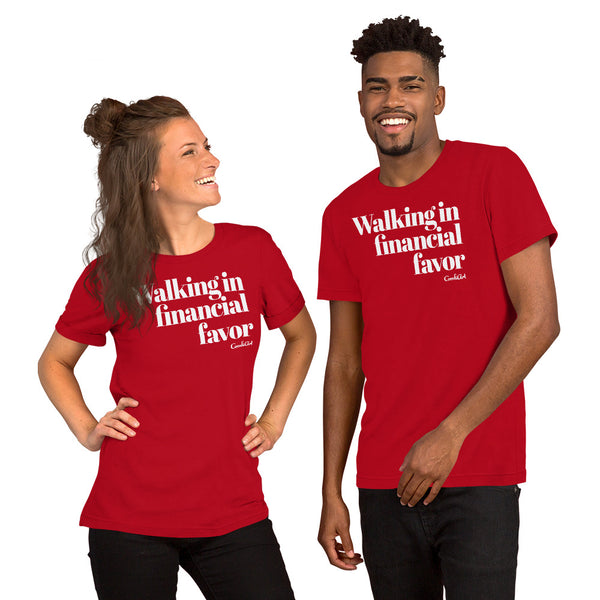 Walking In Financial Favor Unisex T-Shirt - ComfiArt
