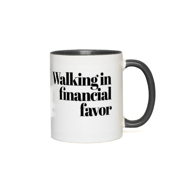 Walking In Finacial Favor Mug - ComfiArt