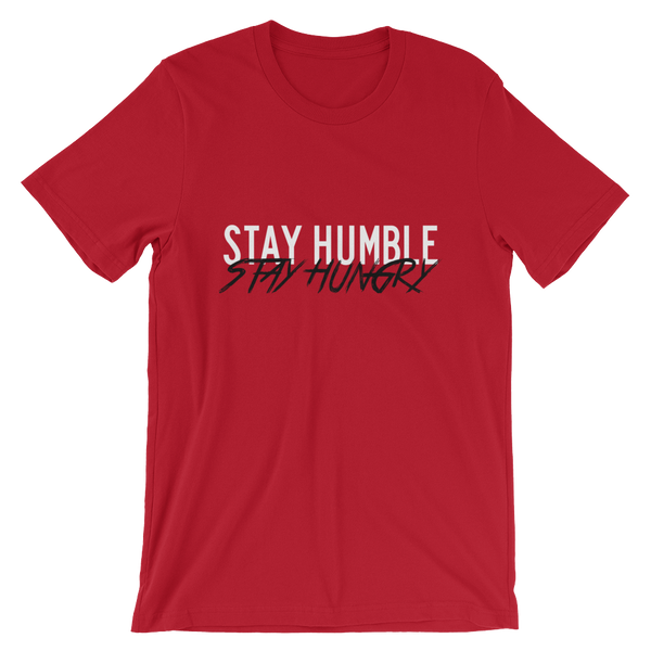 Stay Humble Tees