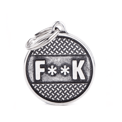 "My Family Bronx Big Circle ""F**K"" Pet I.D. TAG Dog I.D. Tags - 3B"