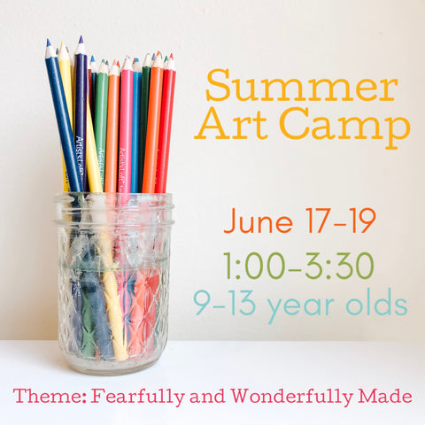 Copy of Art Camp {June 17-19//Afternoon Session//Age 9-13}