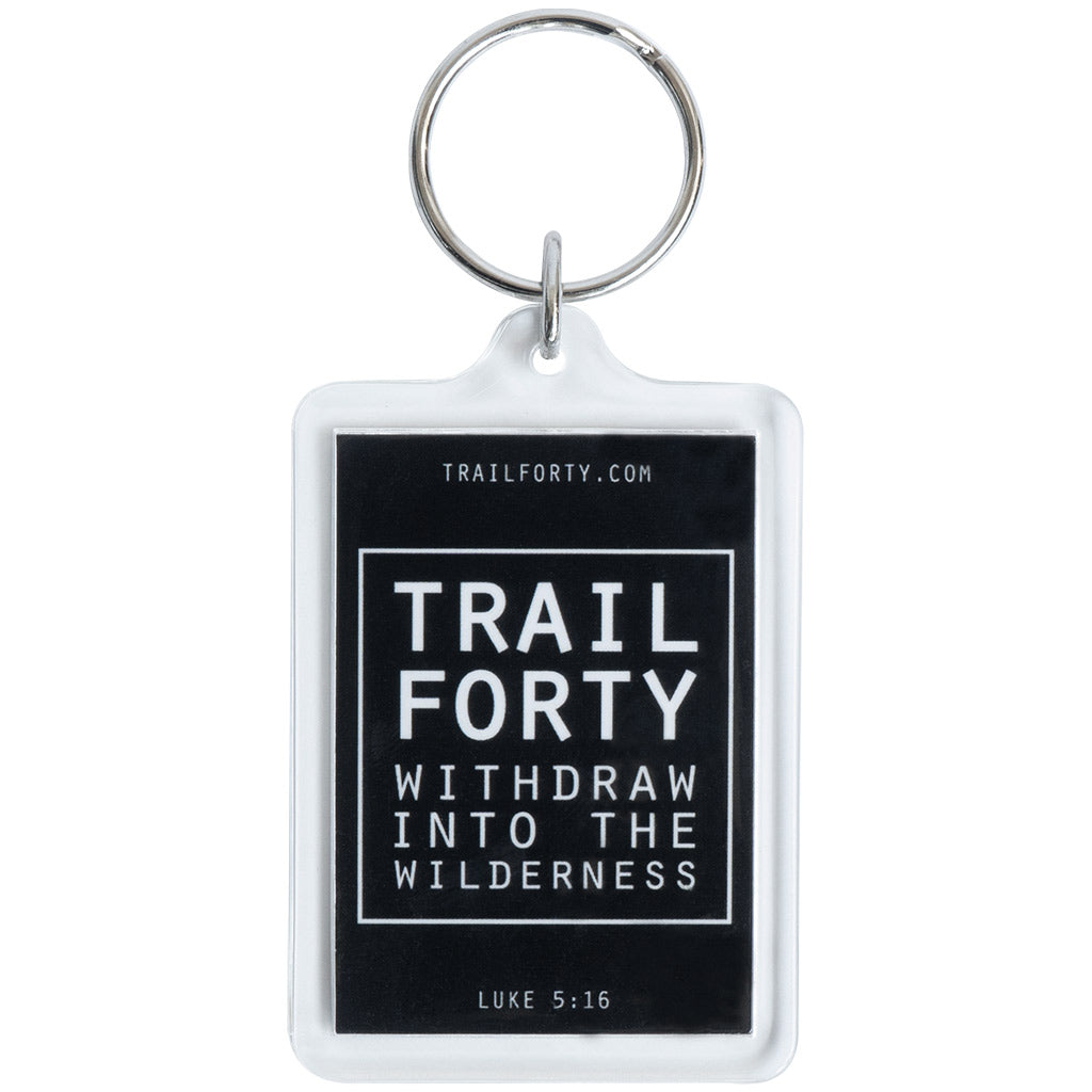 TRAIL FORTY | Keychain | Faith inspired apparel and gear. Christian clothing and backpacks. T-Shirts, Sweatshirts, and Bags. TRAIL FORTY | WITHDRAW INTO THE WILDERNESS | Luke 5:16 | TRAILFORTY.com